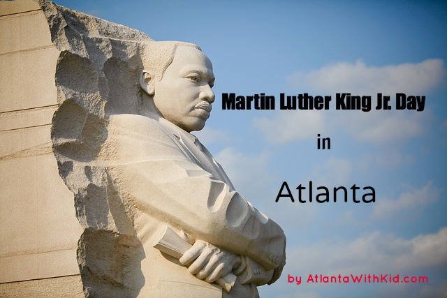 Martin Luther King Jr. Day in Atlanta: MLK events