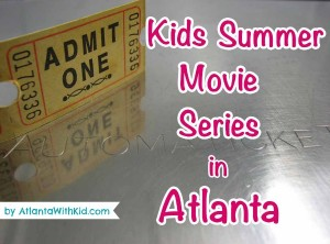Kid Summer Movies In Atlanta