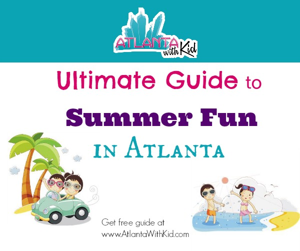 Summer Fun in Atlanta Guide
